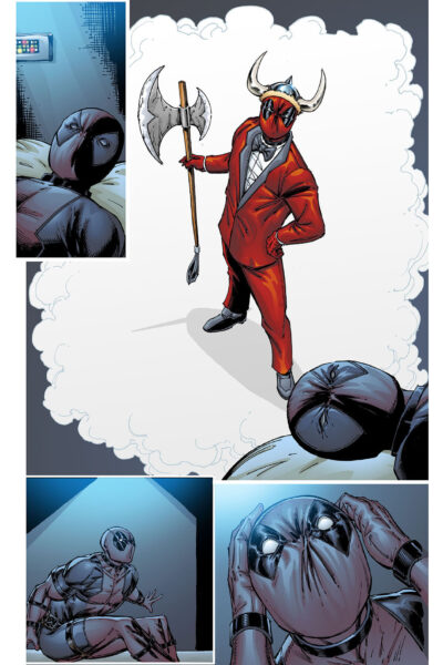 In his dreams Deadpool is…?