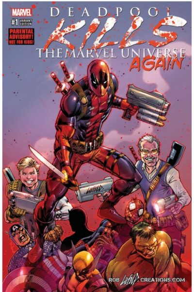 Signed Deadpool Kills Marvel Universe #1 Stan and Rob variant!