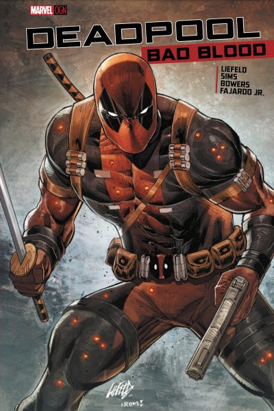 Deadpool Bad Blood cover for Dallas Private Liefeld Experience