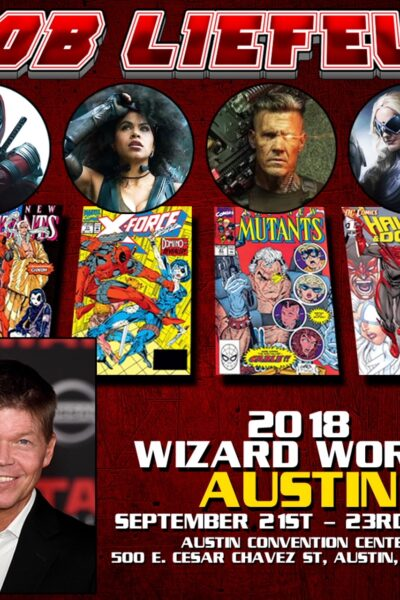 Rob Liefeld Wizard World Austin VIP package